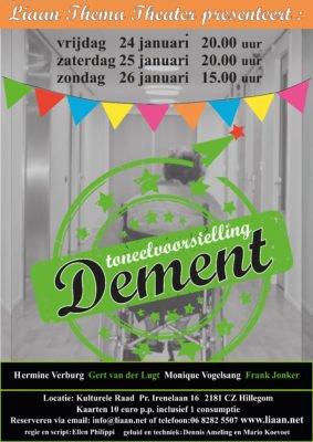 Dement theatervoorstelling @ Kulturele Raad | Hillegom | Zuid-Holland | Nederland